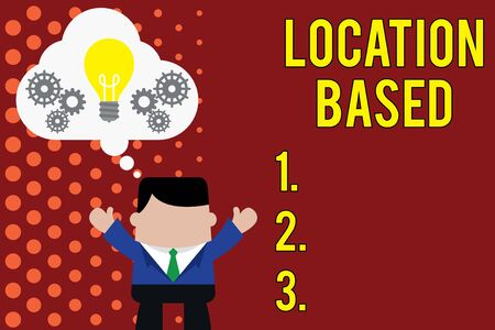 Writing note showing Location Based. Business concept for Mobile marketing to target users within same geographic area Man hands up imaginary bubble light bulb working together