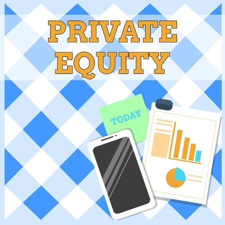 Conceptual hand writing showing Private Equity. Concept meaning Capital that is not listed on a public exchange Investments Layout Smartphone Sticky Notes with Pie Chart and Bar Graph