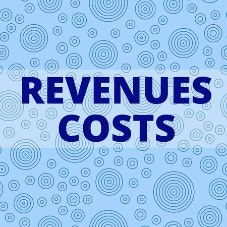 Writing note showing Revenues Costs. Business concept for Total amount of money in Manufacturing and Delivery a product Multiple Layer Different Size Concentric Circles Diagram Repeat Pattern
