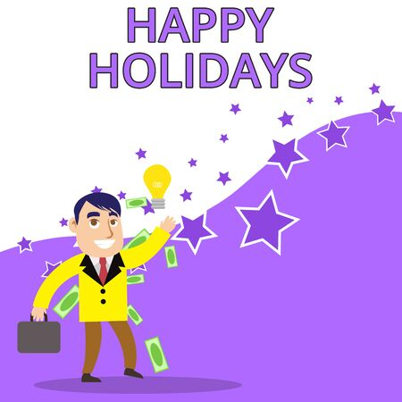 Text sign showing Happy Holidays. Business photo text Made a short journey by a group of showing for pleasure Successful Businessman or Clerk Generating Good Idea or Finding Solution