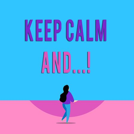 Handwriting text writing Keep Calm And. Conceptual photo motivational poster produced by British government Lengthy hairstyle woman stand with one leg lifted in back view position