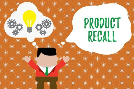 Writing note showing Product Recall. Business concept for Request by a company to return the product due to some issue Man hands up imaginary bubble light bulb working together