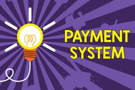 Word writing text Payment System. Business photo showcasing Compensation Scheme Method used in paying goods and services Big idea light bulb. Successful turning idea invention innovation. Startup