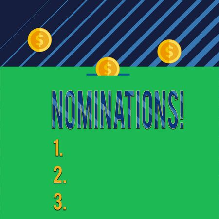Text sign showing Nominations. Business photo text action of nominating or state being nominated for prize Three gold spherical coins value thousand dollars one bounce to piggy bank