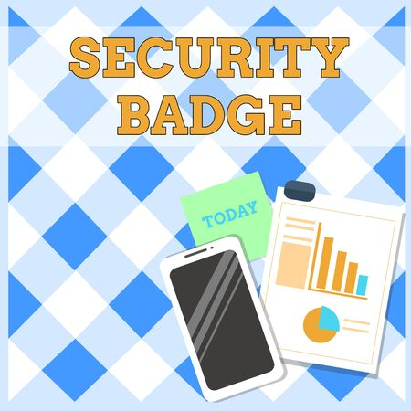 Conceptual hand writing showing Security Badge. Concept meaning Credential used to gain accessed on the controlled area Layout Smartphone Sticky Notes with Pie Chart and Bar Graph