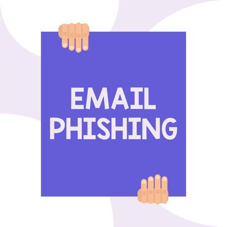 Handwriting text writing Email Phishing. Conceptual photo Emails that may link to websites that distribute malware Two hands holding big blank rectangle up down Geometrical background design