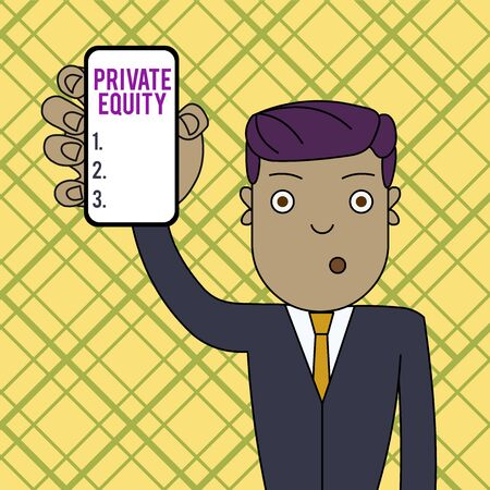 Conceptual hand writing showing Private Equity. Concept meaning Capital that is not listed on a public exchange Investments Man Holding Vertical Smartphone Device Screen for Attention