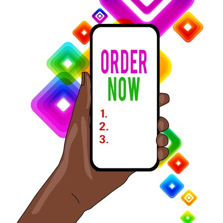 Writing note showing Order Now. Business concept for the activity of asking for goods or services from a company Closeup of Smartphone Device Held in Hand and Text Space