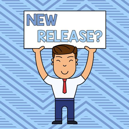 Word writing text New Release Question. Business photo showcasing asking about recent product or service newly unleashed Smiling Man Standing Holding Big Empty Placard Overhead with Both Hands