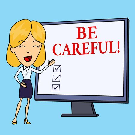 Writing note showing Be Careful. Business concept for making sure of avoiding potential danger mishap or harm White Female in Standing Pointing Blank Screen Whiteboard Presentation 스톡 콘텐츠