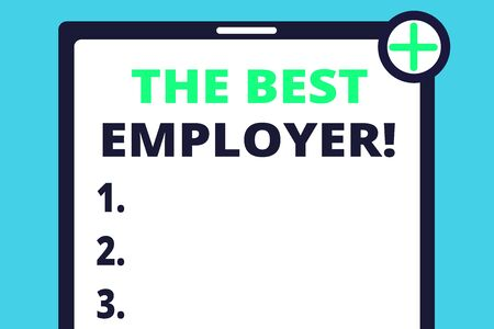 Handwriting text writing The Best Employer. Conceptual photo created workplace showing feel heard and empowered Blank Clipboard Touch Screen Tablet Mobile Device Check Circle Green Tick