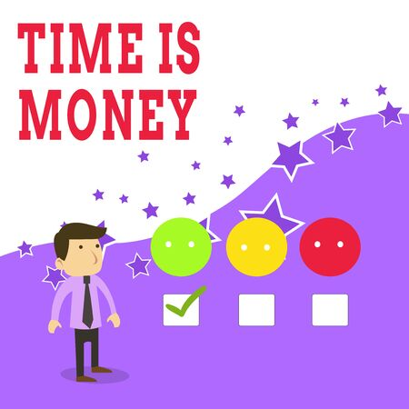 Text sign showing Time Is Money. Business photo text time is a valuable resource Do things as quickly as possible White Male Questionnaire Survey Choice Checklist Satisfaction Green Tick