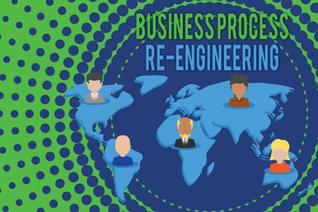 Word writing text Business Process Re Engineering. Business photo showcasing the analysis and design of workflows Connection multiethnic persons all over world. Global business earth map Фото со стока