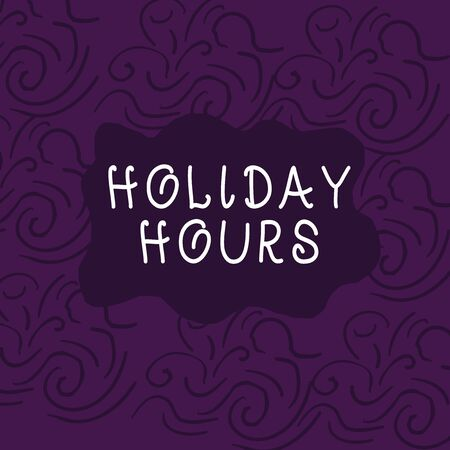Conceptual hand writing showing Holiday Hours. Concept meaning employee receives twice their normal pay for all hours Floral Outline Freehand Baroque Style Seamless Pattern Idea Фото со стока
