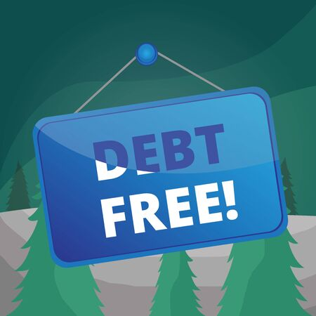 Word writing text Debt Free. Business photo showcasing does not owning any money or things to any individual or companies Colored memo reminder empty board blank space attach background rectangle