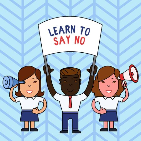 Writing note showing Learn To Say No. Business concept for decline or refuse few things before you destroy yourself People with Banner Megaphone and Spy Glass Demonstration