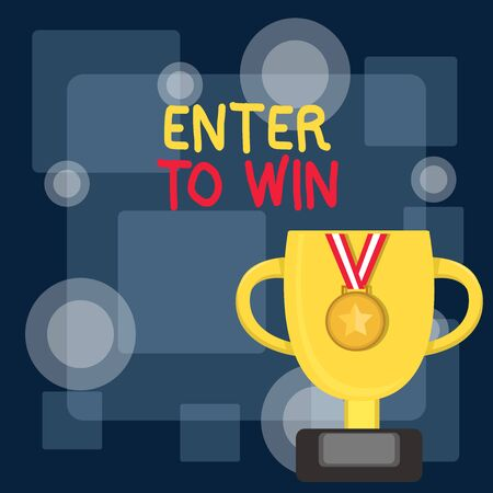 Writing note showing Enter To Win. Business concept for exchanging something value for prize or chance of winning Trophy Cup on Pedestal with Plaque Medal with Striped Ribbon