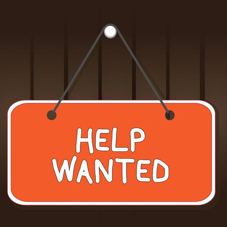 Writing note showing Help Wanted. Business concept for An ad in the paper an employer places to find a new employee Memo reminder empty board attached background rectangle