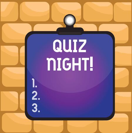 Handwriting text writing Quiz Night. Conceptual photo evening test knowledge competition between individuals Clipboard colorful background spring clip stuck bind empty plank frame
