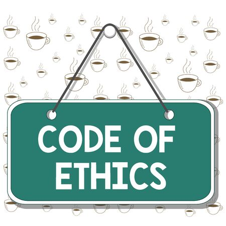 Writing note showing Code Of Ethics. Business concept for basic guide for professional conduct and imposes duties Memo reminder empty board attached background rectangle