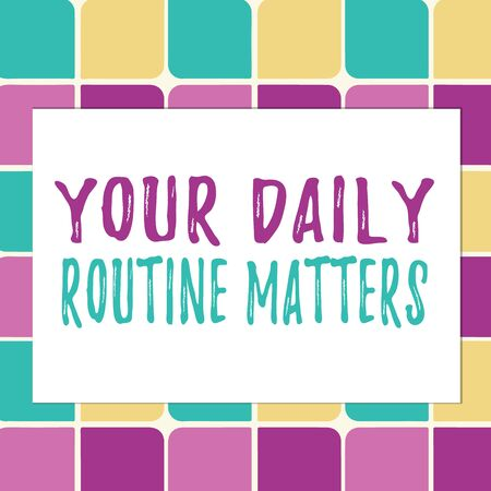 Writing note showing Your Daily Routine Matters. Business concept for practice of regularly doing things in fixed order Pastel Color Teardrops Shape with Border Flat Style Geometric Shape Stockfoto