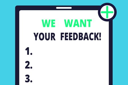 Handwriting text writing We Want Your Feedback. Conceptual photo criticism given someone say can be done for improvement Blank Clipboard Touch Screen Tablet Mobile Device Check Circle Green Tick