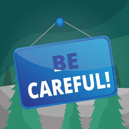 Word writing text Be Careful. Business photo showcasing making sure of avoiding potential danger mishap or harm Colored memo reminder empty board blank space attach background rectangle