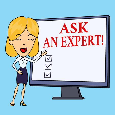 Writing note showing Ask An Expert. Business concept for confirmation that have read understand and agree with guidelines White Female in Standing Pointing Blank Screen Whiteboard Presentation