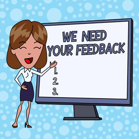 Writing note showing We Need Your Feedback. Business concept for criticism given to say can be done improvement White Female in Standing Pointing Blank Screen Whiteboard Presentation