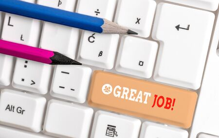 Word writing text Great Job. Business photo showcasing sed for telling someone that they have done something well White pc keyboard with empty note paper above white background key copy space 写真素材 - 128735889