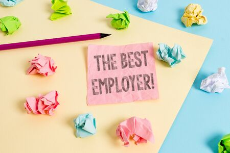Conceptual hand writing showing The Best Employer. Concept meaning created workplace showing feel heard and empowered Colored crumpled papers empty reminder blue yellow clothespin