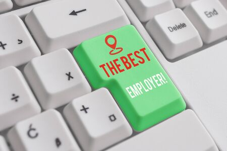 Text sign showing The Best Employer. Business photo showcasing created workplace showing feel heard and empowered White pc keyboard with empty note paper above white background key copy space Stock Photo