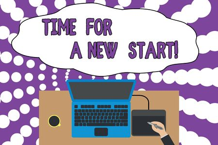 Writing note showing Time For A New Start. Business concept for something is supposed to begin right now Fresh job Upper view laptop wooden desk worker drawing tablet coffee cup office