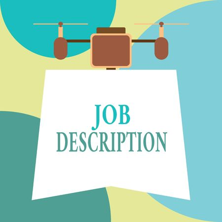 Conceptual hand writing showing Job Description. Concept meaning a formal account of an employee s is responsibilities Drone holding downwards banner. Geometrical design Stockfoto - 128882737