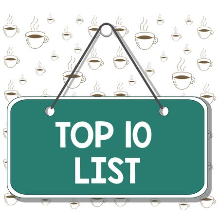 Writing note showing Top 10 List. Business concept for the ten most important or successful items in a particular list Memo reminder empty board attached background rectangle