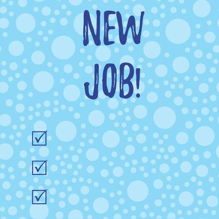 Conceptual hand writing showing New Job. Concept meaning recently having paid position of regular employment Scattered Blue Polka Dots Seamless Round Spots Matching Background Imagens