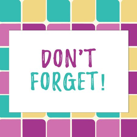 Writing note showing Don T Forget. Business concept for used to remind someone about an important fact or detail Pastel Color Teardrops Shape with Border Flat Style Geometric Shape