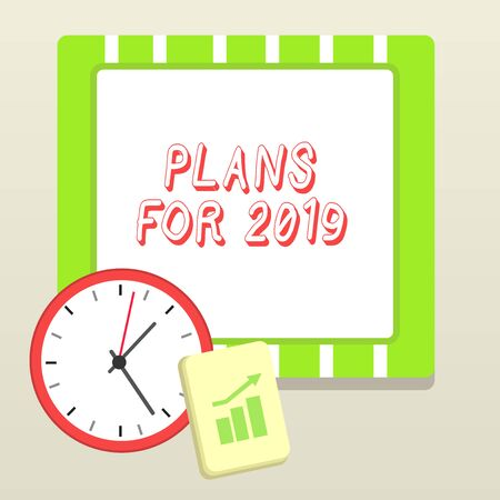 Handwriting text writing Plans For 2019. Conceptual photo an intention or decision about what one is going to do Layout Wall Clock Notepad with Escalating Bar Graph and Arrow Pointing Up