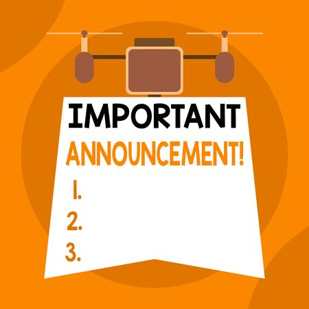 Writing note showing Important Announcement. Business concept for spoken statement that tells showing about something Drone holding downwards banner. Geometrical abstract background design