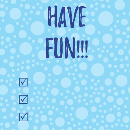 Conceptual hand writing showing Have Fun. Concept meaning wish somebody good and enjoyable time when they do something Scattered Blue Polka Dots Seamless Round Spots Matching Background Stok Fotoğraf
