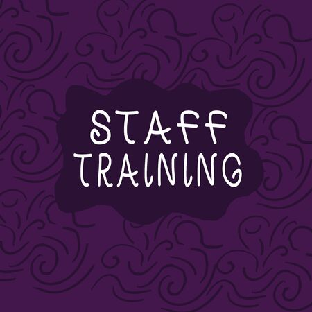 Conceptual hand writing showing Staff Training. Concept meaning program that helps employees learn specific knowledge Floral Outline Freehand Baroque Style Seamless Pattern Idea