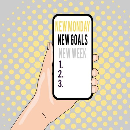 Conceptual hand writing showing New Monday New Week New Goals. Concept meaning showcasing next week resolutions To do list Closeup of Smartphone Device Held in Hand and Text Space