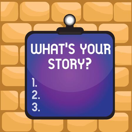 Handwriting text writing What S Your Story Question. Conceptual photo asking demonstrating about his past life actions career or events Clipboard colorful background spring clip stuck bind empty plank