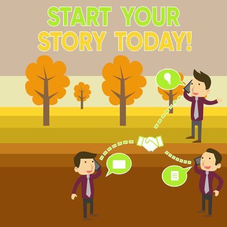 Conceptual hand writing showing Start Your Story Today. Concept meaning work hard on yourself and begin from this moment Businessmen Coworker Conference Call Discussion Mobile Phone Zdjęcie Seryjne - 128881852
