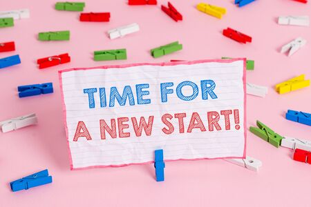 Text sign showing Time For A New Start. Business photo text something is supposed to begin right now Fresh job Colored clothespin papers empty reminder pink floor background office pin