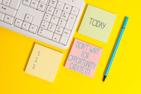 Text sign showing Don T Wait For Opportunity Create It. Business photo showcasing work hard on yourself and begin from this moment Empty papers with copy space on the yellow background table