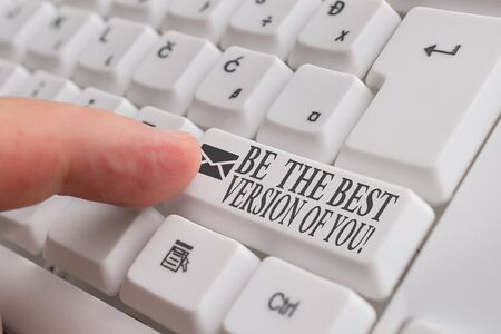 Word writing text Be The Best Version Of You. Business photo showcasing going to move away from where are start improving White pc keyboard with empty note paper above white background key copy space