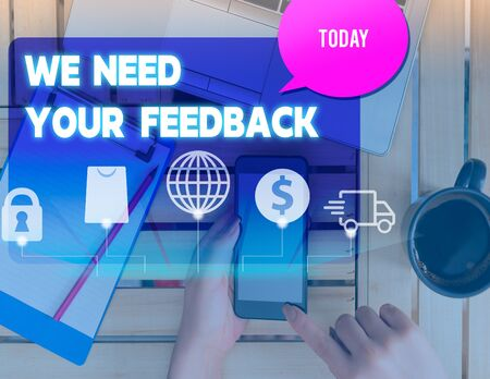 Writing note showing We Need Your Feedback. Business concept for criticism given to say can be done improvement woman smartphone speech bubble office supplies technology Stok Fotoğraf
