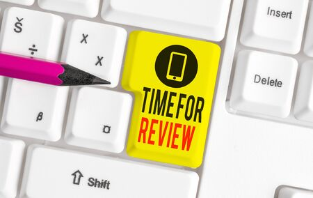 Word writing text Time For Review. Business photo showcasing review of a system or situation in its formal examination White pc keyboard with empty note paper above white background key copy space