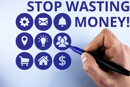 Conceptual hand writing showing Stop Wasting Money. Concept meaning advicing demonstrating or group to start saving and use it wisely Male designing layout presentation concept for business promotion Stock fotó - 129318409